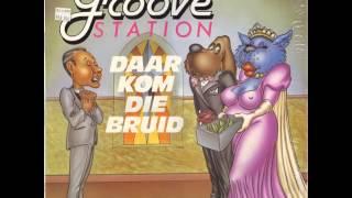 Groove Station - Daar Kom Die Bruid Met