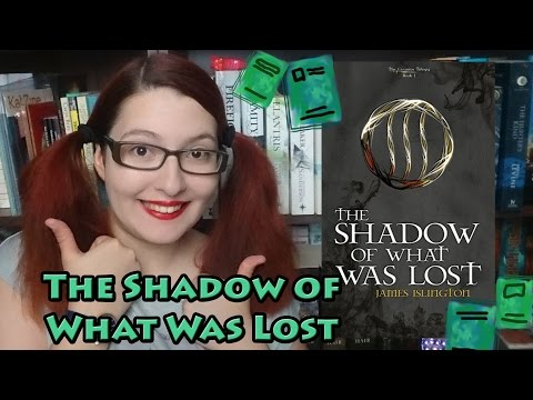 The Shadow Of What Was Lost by James Islington | Review