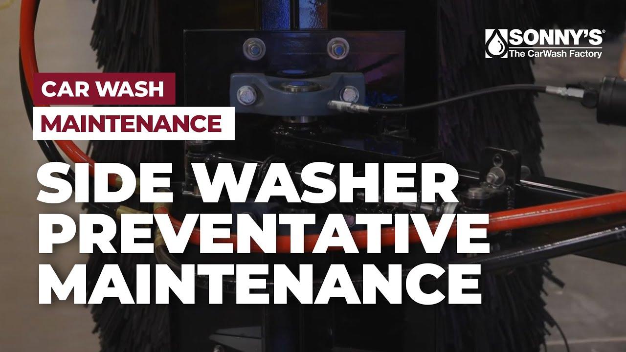Sonny's Side Washers   Preventive Maintenance