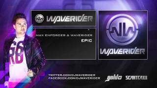 Max Enforcer & Waverider - Epic