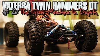 Vaterra Twin Hammers DT - #2: The Goat Machine In Depth