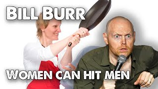 Bill Burr - Advice on women hitting men. | Monday Morning Podcast