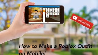 How to Make a Roblox Outfit on Mobile! (Safari and Google)