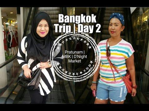 Bangkok, Thailand Trip   Day 2 Pratunam, MBK, DNight Market