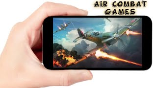 Top 10 Android/IOS Air Combat Games