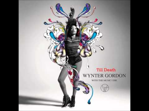 Wynter Gordon - Till Death