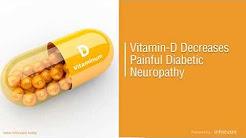 Vitamin D Decreases Painful Diabetic Neuropathy