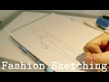 Fashion Sketching - Tips & Tricks
