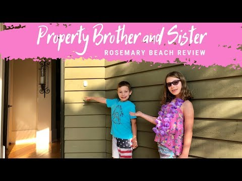 Property Brother & Sister Review a Rosemary Beach House