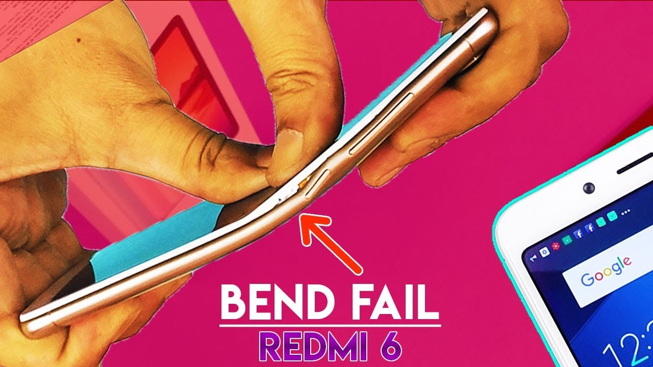 Redmi 6 Durability Test Bend Fail Structure Deformed Camera Vs Tempered Glass Screen Bening Poco Phone F1 Pocophone Nokia 61 Plus