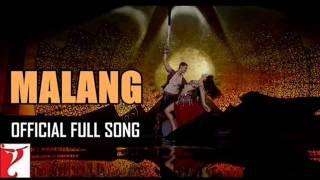 Malang Full Song DHOOM 3 Prem