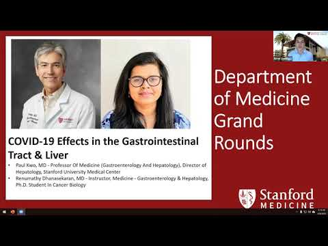 COVID-19 Effects In The Gastrointestinal Tract \u0026 Liver - Stanford Grand Rounds - 26 August 2020