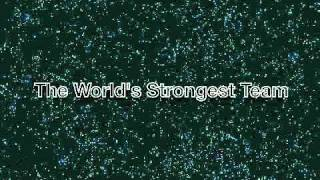 The World's Strongest Team