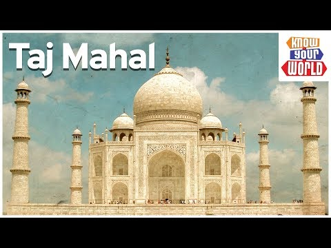 The Wonder Of The World | TAJ MAHAL | Know Your World