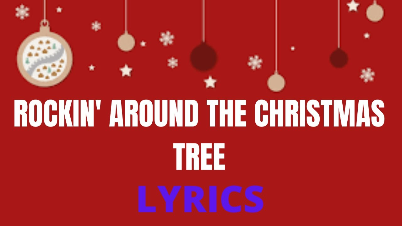 Brenda Lee Rockin Around The Christmas Tree Lyrics.Rockin Around The Christmas Tree Lyrics
