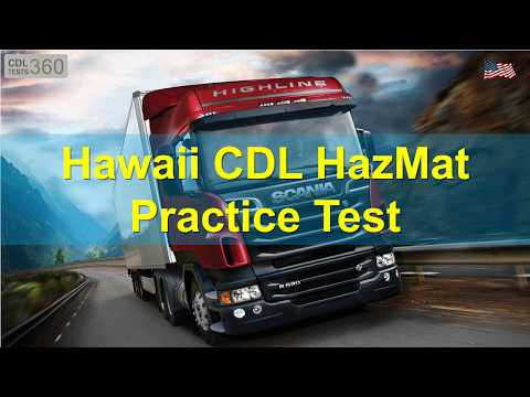 Hawaii CDL HazMat Practice Test