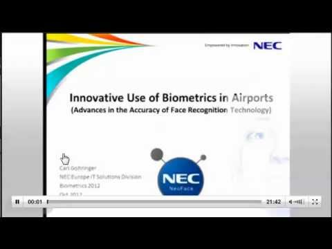 Innovative use of Biometrics in Airports (Biometrics 2012 Conference)