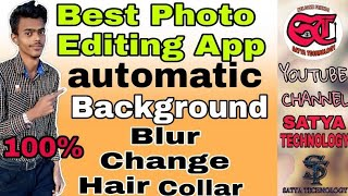 Best Photo Editing App. Auto Background Blur & Background Change no1 App Photos Edding Apps