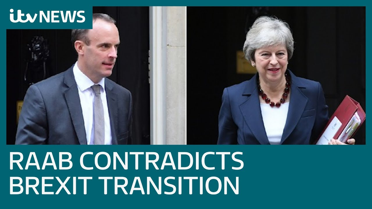 dominic-raab-undermines-theresa-may-on-brexit-transition-itv-news