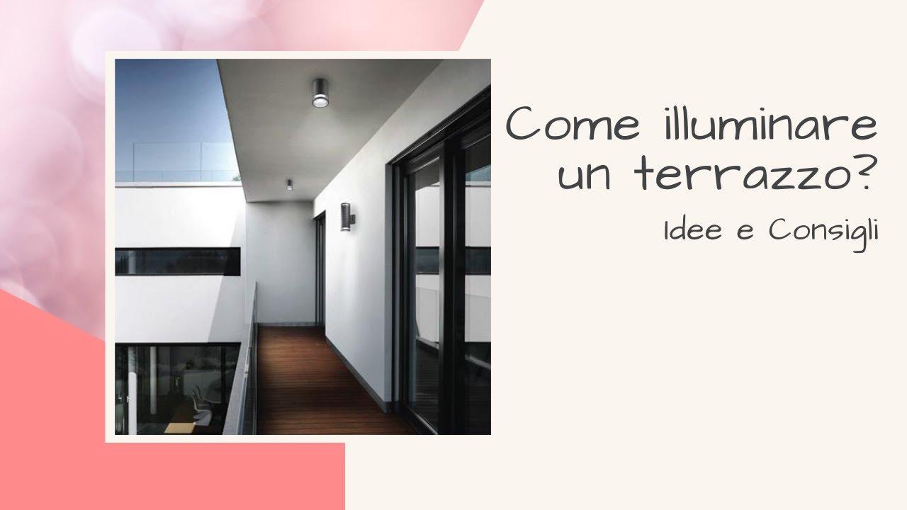 Come illuminare un terrazzo? Idee e consigli - YouTube