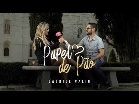 Gabriel Valim - Papel de Pão (Video Clipe Oficial)