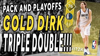 NBA 2K18 - MyTeam - Pack and Playoffs - GOLD DIRK - Triple Double