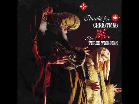The Three Wise Men - Thanks for Christmas