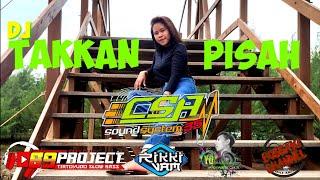 Download DJ_TAKKAN PISAH    JINGLE CSA 35_BY 69 PROJECT_BASS MANTAP GLERRR
