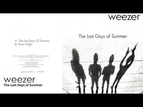 Weezer - The Last Days Of Summer