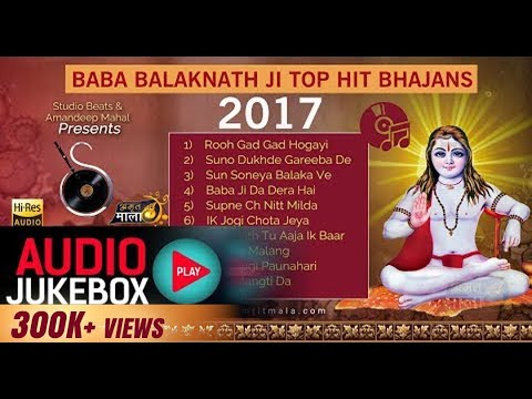 Baba Balak Nath Ji Top Bhajans 2017 |  Audio Jukebox | Studio Beats