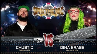 Caustic vs Dina Brass Full Battle | Spin The Mic 2017