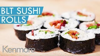 How To Make BLT Bacon Sushi Rolls: Kid Friendly Recipes from Kenmore