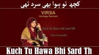 Kuch Tu Hawa Bhi Sard Thi - Hina Nasarullah