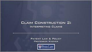Lecture 12 - Claim Construction 2