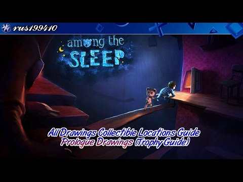 Among the Sleep - Prologue Drawings (All Drawings Collectible Locations Guide)
