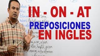 Preposiciones en INGLES In On At