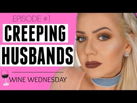 CREEPING HUSBANDS - STORYTIME ..... WINE WEDNESDAY - EPISODE 1