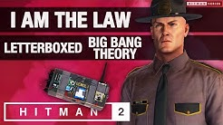 """HITMAN 2 - """"I Am The Law"""", """"Letterboxed"""" & """"Big Bang Theory"""" Challenges"""