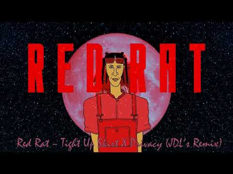 Red Rat - Tight Up Skirt X Chris Brown Privacy (JDL's Remix)