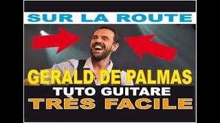 TUTO GUITARE COVER - SUR LA ROUTE - GERALD DE PALMAS