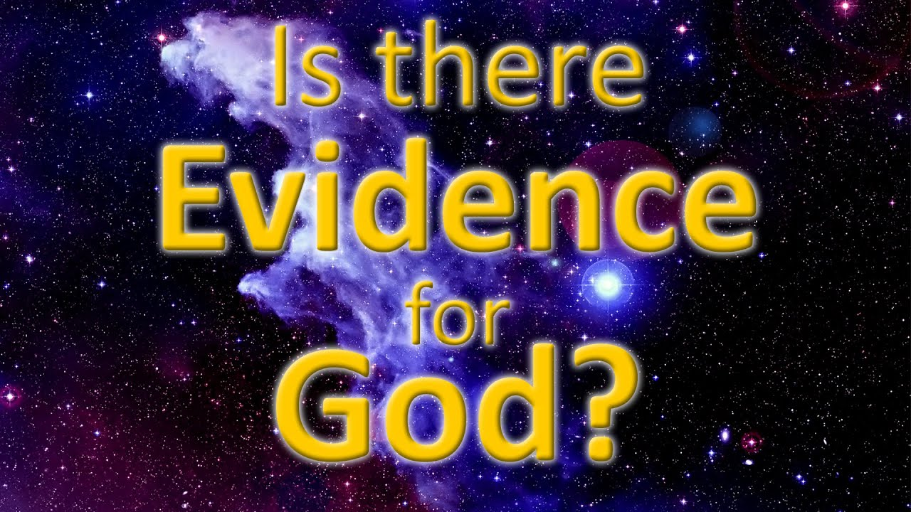 Is There Evidence for the Existence of God?