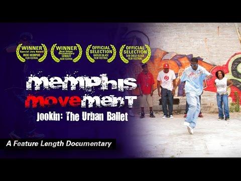Memphis Movement - Jookin: The Urban Ballet  *FULL FILM*