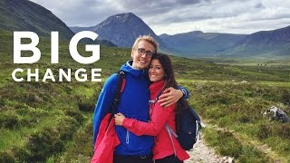 Big Change | Scotland Vlog