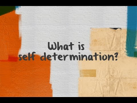 What is Self Determination?