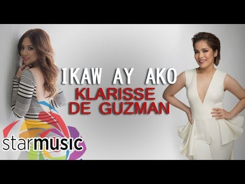 Klarisse De Guzman - Ikaw Ay Ako with Morissette (Official Lyric Video)