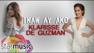 Klarisse De Guzman - Ikaw Ay Ako with Morissette (Official Lyric Video) - Stafaband