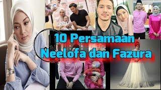 10 Persamaan Neelofa dan Fazura