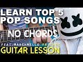 TOP 5 EASY POP SONGS (2018) Guitar Lesson | NO CHORDS (Friends, 2002, In My Blood)