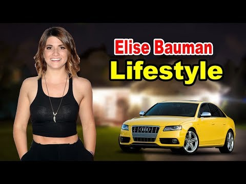 Elise Bauman - Lifestyle, Boyfriend, Family, Net Worth, Biography 2019 | Celebrity Glorious from YouTube · Duration:  10 minutes 2 seconds
