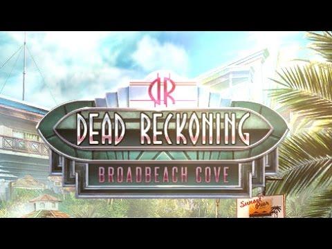 Dead Reckoning 4: Broadbeach Cove Gameplay | HD 720p